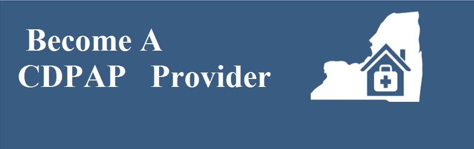 How To Become A CDPAP Provider | America Homecare