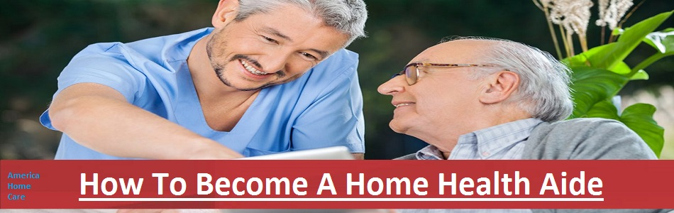How to Become A Home Health Aide Buffalo NY | America Homecare