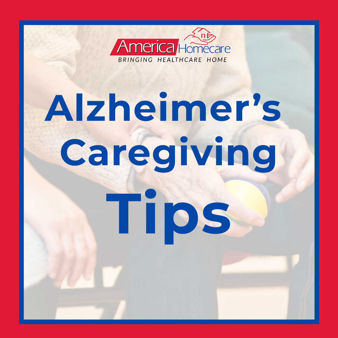 Caregiver Tips for Alzheimer's and Dementia | America Homecare