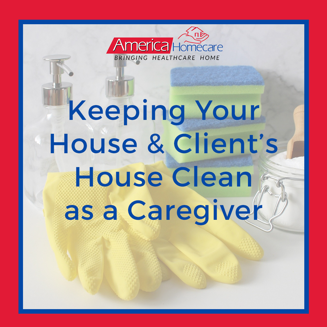 Caregiver House Sanitizing Guide | America Homecare