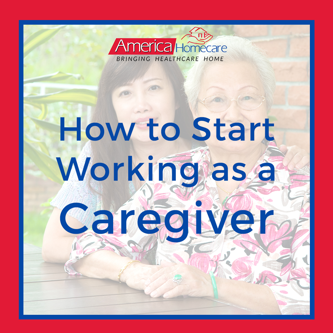 How to Start Caregiving | America Homecare