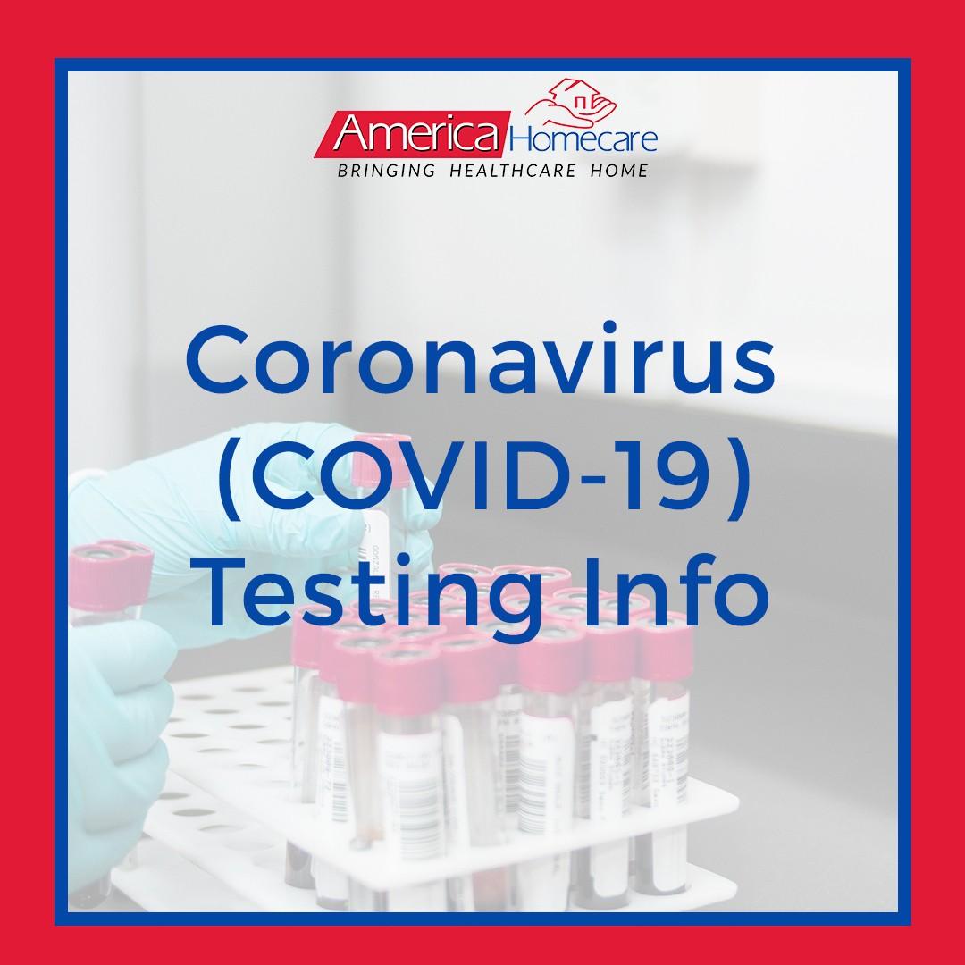 CDC Coronavirus Testing Information | America Homecare