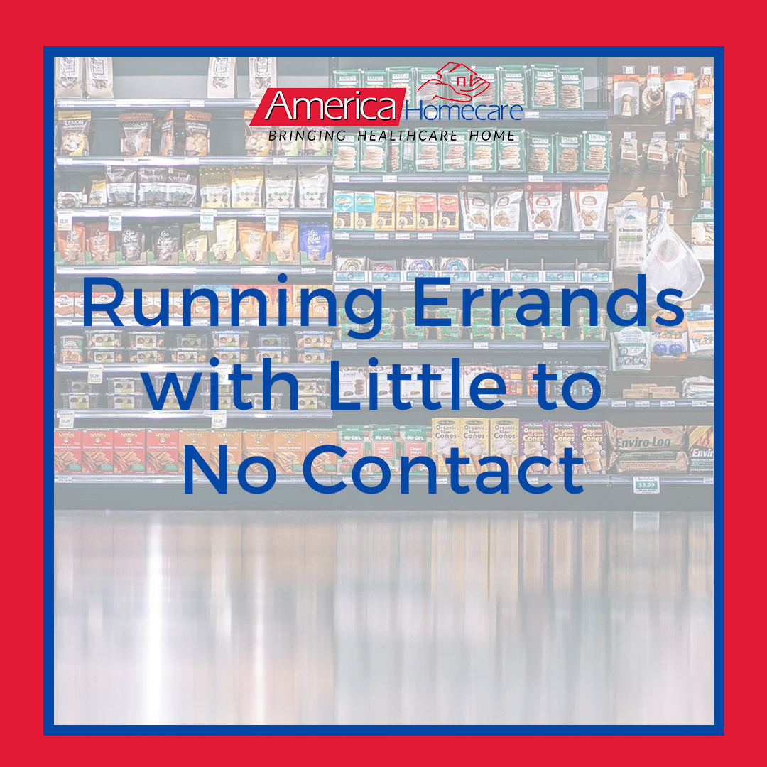 CDC's Tips on Little Contact Errands | America Homecare