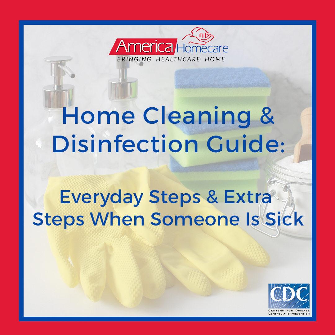 Home Cleaning and Disinfection Guide | America Homecare
