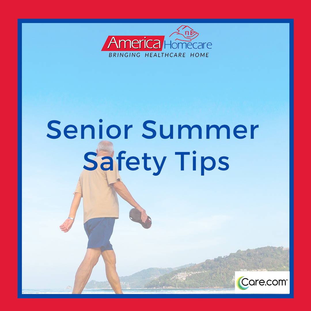 Senior Summer Safety Tips | America Homecare