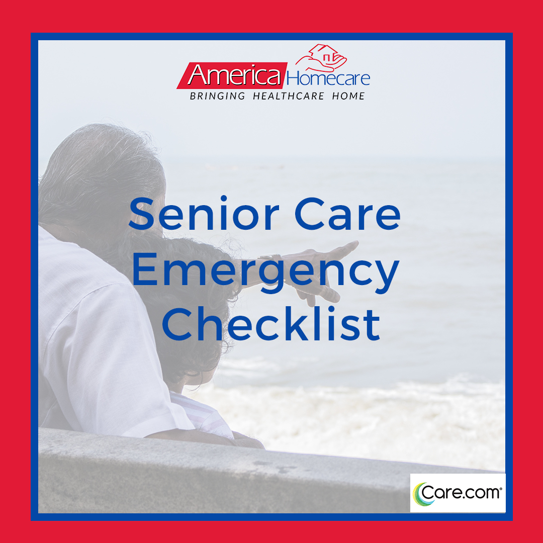 Senior Care Emergency Checklist | America Homecare