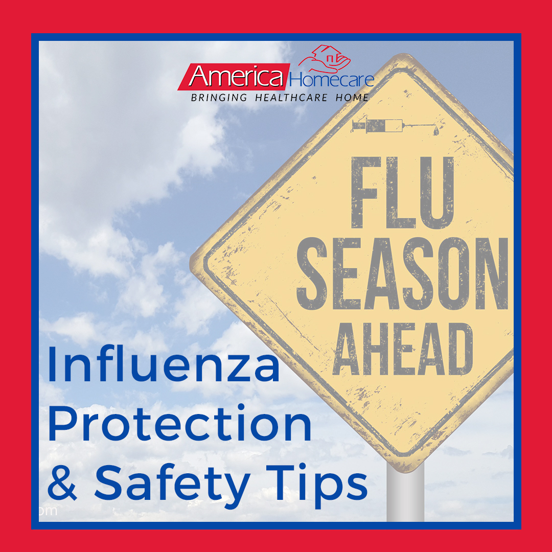 Flu Season Protection Tips | America Homecare