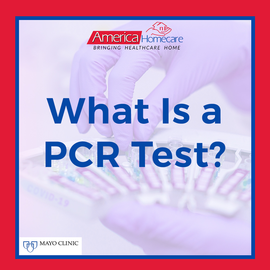 What Is a PCR Test? | America Homecare